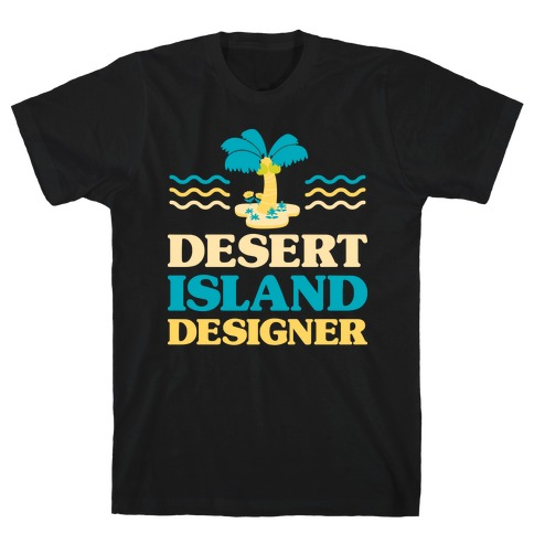 Desert Island Designer (Animal Crossing) T-Shirt