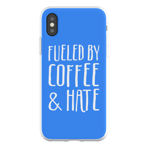Fueled By Coffee & Hate Phone Flexi-Case
