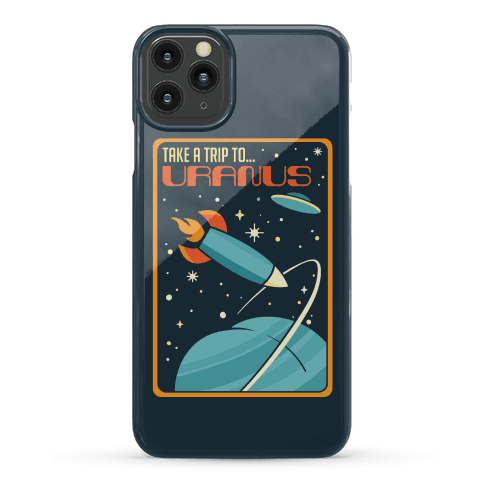 Take A Trip To Uranus Parody Phone Case
