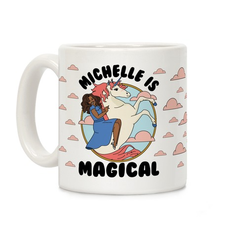Michelle Is Magical Coffee Mug