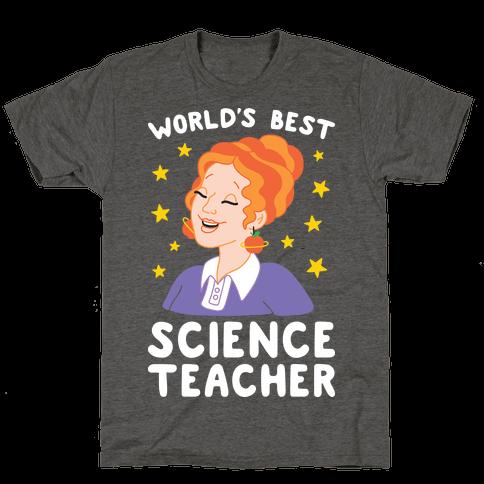 World's Best Science Teacher Mens/Unisex T-Shirt