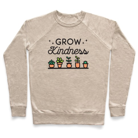 Grow Kindness Pullover