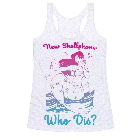 New Shellphone, Who Dis Racerback Tank Top