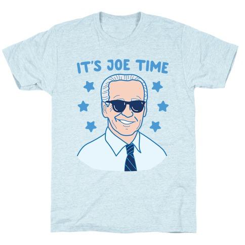 It's Joe Time T-Shirt