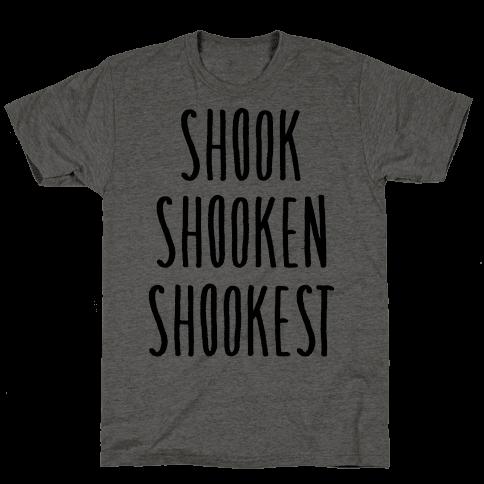 Shook Shooken Shookest