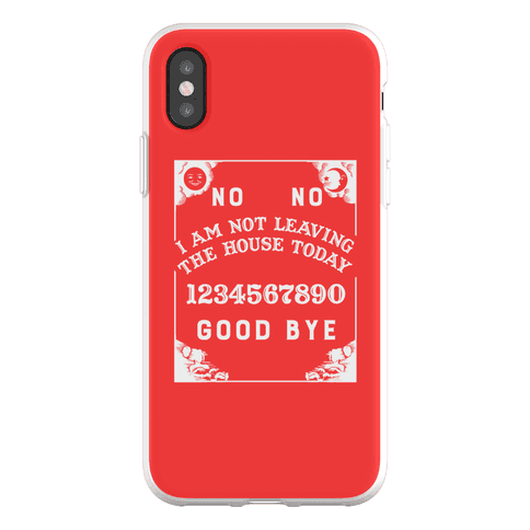 I Am Not Leaving The House Today Phone Flexi-Case