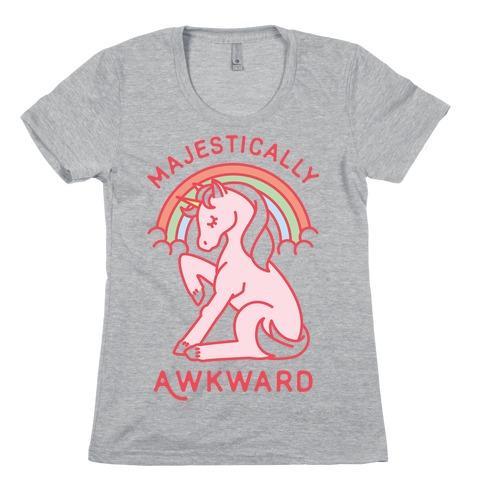 Majestically Awkward Womens T-Shirt