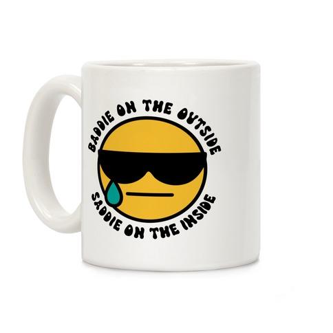 Baddie On the Outside, Saddie On the Inside Coffee Mug
