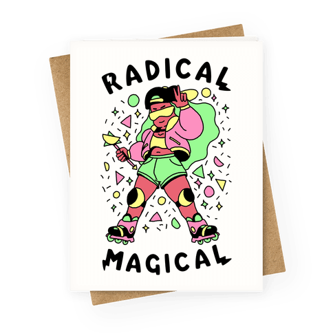 Radical Magical Greeting Card