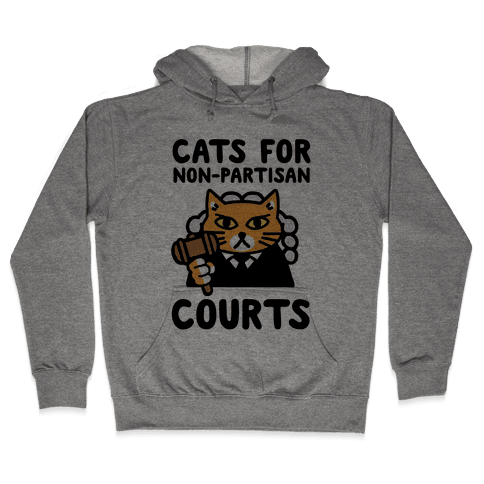 Cats for Non-Partisan Courts Hooded Sweatshirt