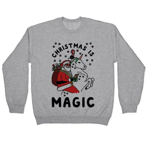 Christmas is Magic Pullover