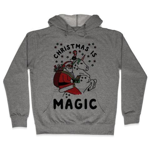 Christmas is Magic Hooded Sweatshirt