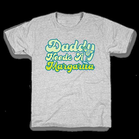 Daddy Needs A Margarita White Print Kids T-Shirt