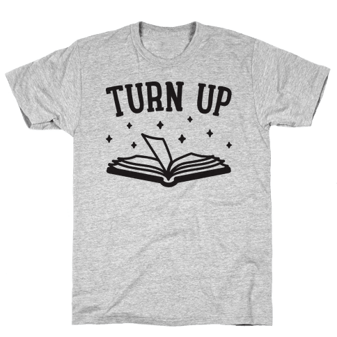 Turn Up Book Mens T-Shirt