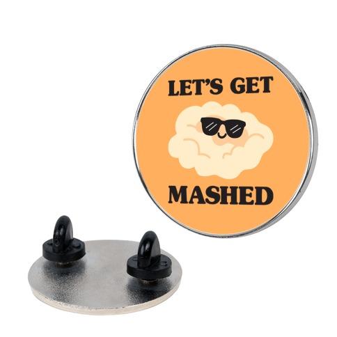 Let's Get Mashed (Potatoes) Pin