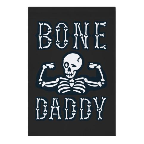 Bone Daddy Garden Flag