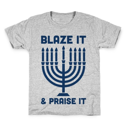 Blaze It and Praise It Kids T-Shirt