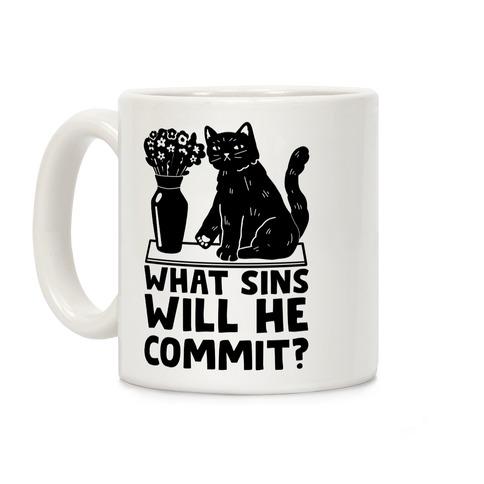 What Sins Will He Commit? Cat Coffee Mug