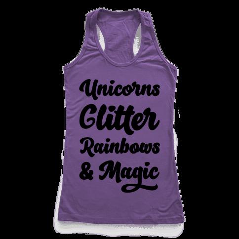 Unicorns Glitter Rainbows & Magic Racerback Tank Top