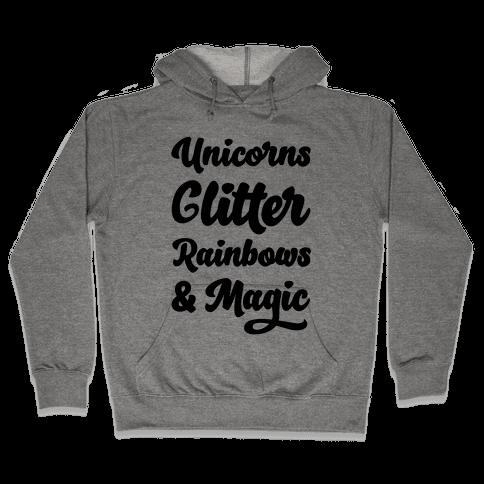Unicorns Glitter Rainbows & Magic Hooded Sweatshirt