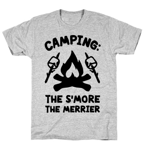 Camping The S'more The Merrier T-Shirt