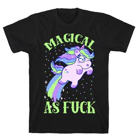 Magical As F*** T-Shirt