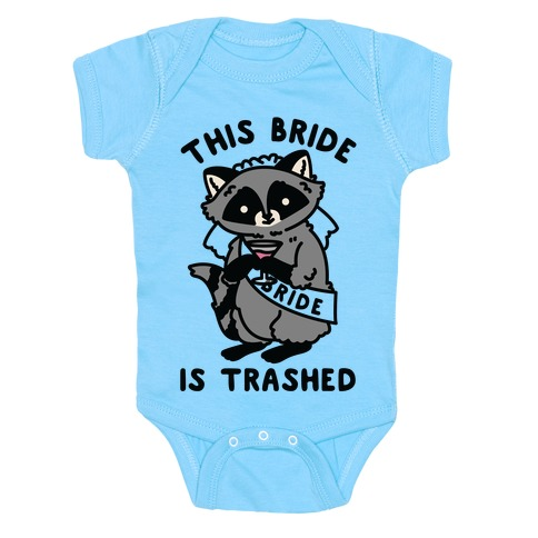 This Bride is Trashed Raccoon Bachelorette Party Baby Onesy