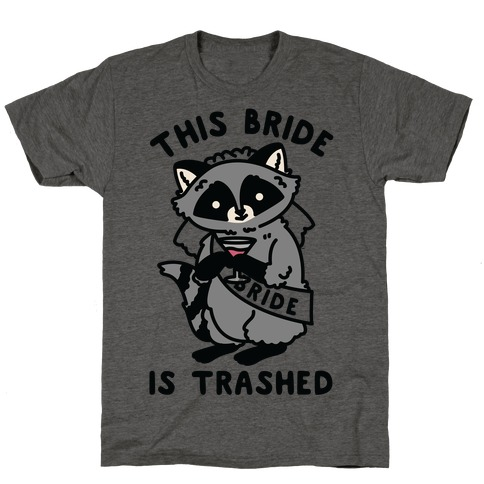 This Bride is Trashed Raccoon Bachelorette Party T-Shirt