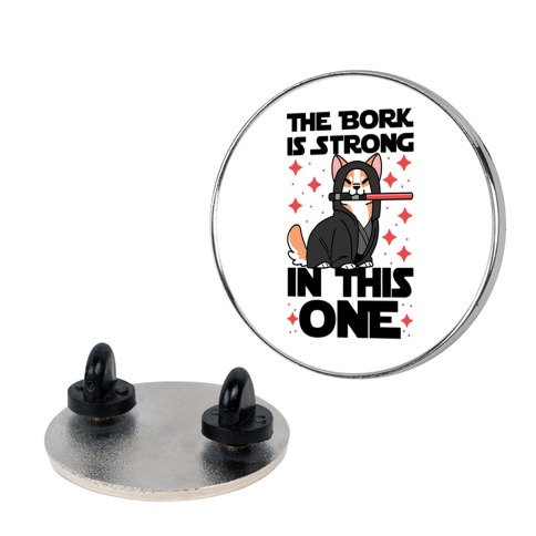 The Bork is Strong in This One Pin