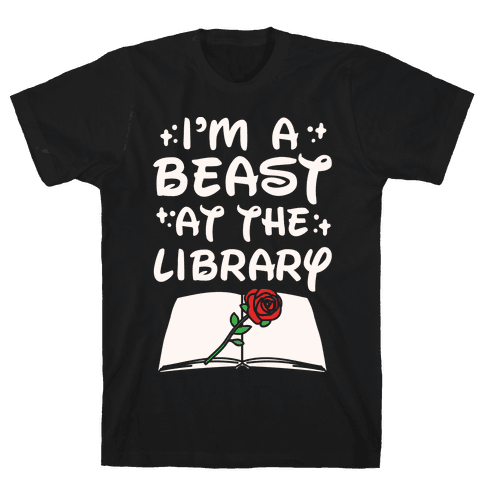 I'm A Beast At The Library Parody White Print Mens T-Shirt