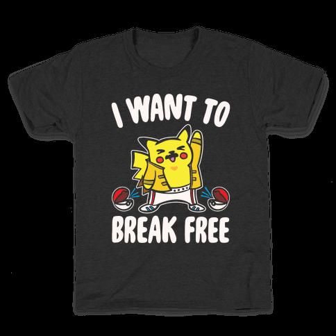 I Want To Break Free Parody White Print Kids T-Shirt