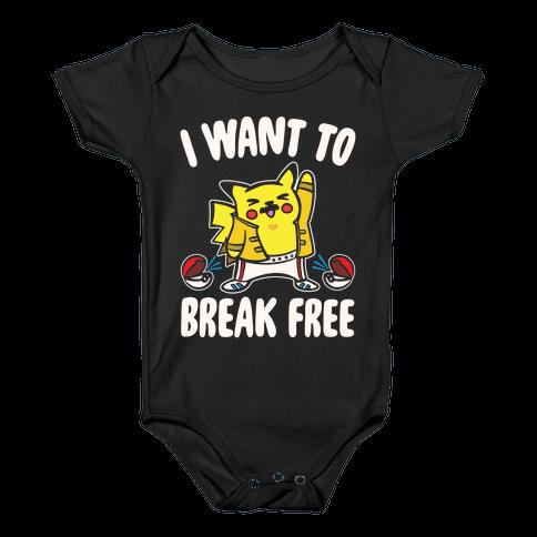 I Want To Break Free Parody White Print Baby Onesy