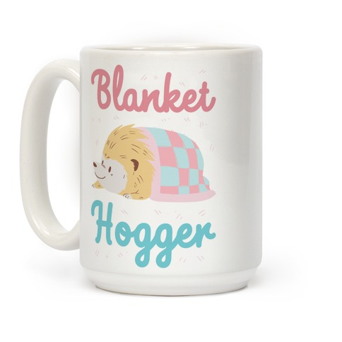 Blanket Hogger Coffee Mug
