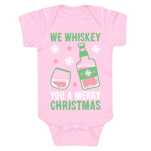 We Whiskey You A Merry Christmas Baby Onesy