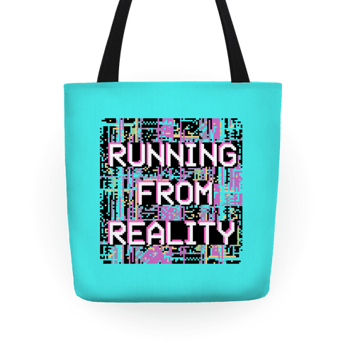 Running From Reality Glitch Tote