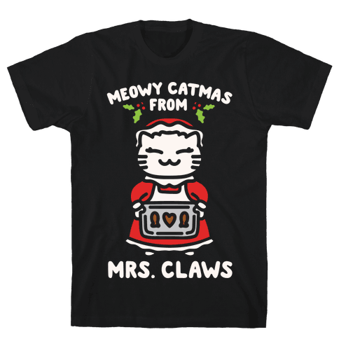 Meowy Catmas From Mrs. Claws White Print Mens T-Shirt