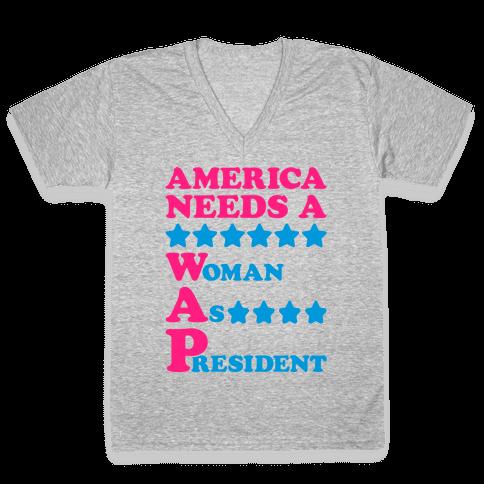 America Needs A Wap Parody V-Neck Tee Shirt