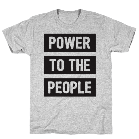 Power To The People Mens T-Shirt