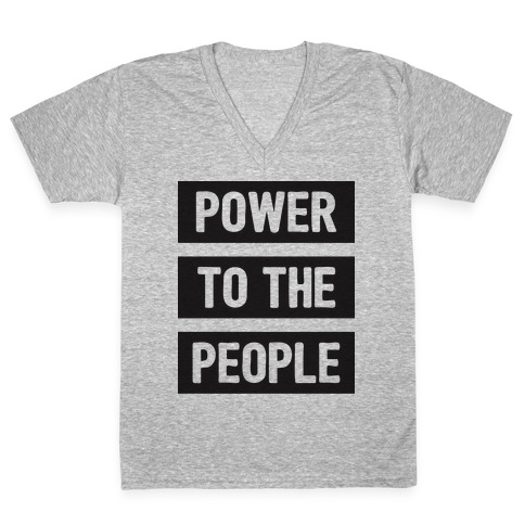 Power To The People V-Neck Tee Shirt