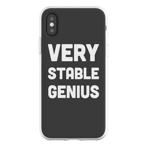 Very Stable Genius Phone Flexi-Case