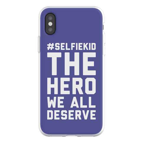 #Selfiekid The Hero We All Deserve Phone Flexi-Case