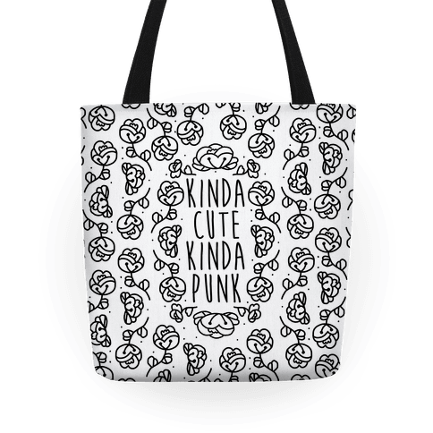 Kinda Cute Kinda Punk Tote