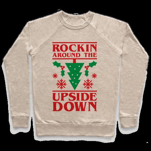 Rockin Around The Upside Down Pullover