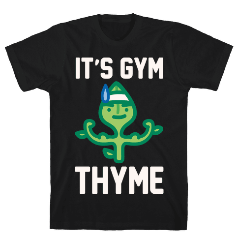 It's Gym Thyme White Print Mens T-Shirt