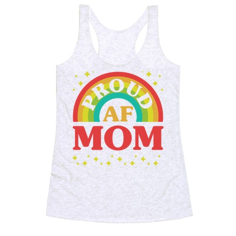 Proud AF Mom Racerback Tank Top