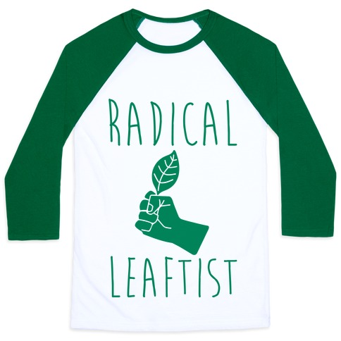 Radical Leaftist Parody Baseball Tee