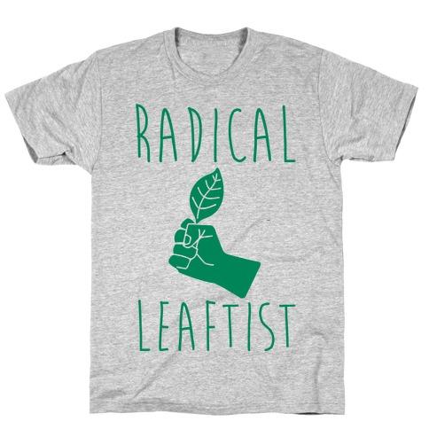 Radical Leaftist Parody T-Shirt