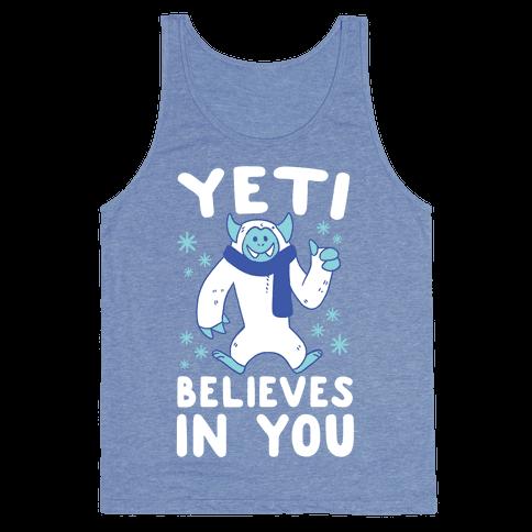 Yeti Believes In You Tank Top