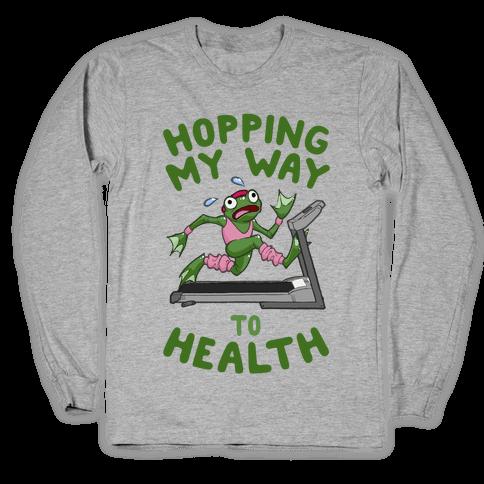 Hopping My Way To Health Long Sleeve T-Shirt