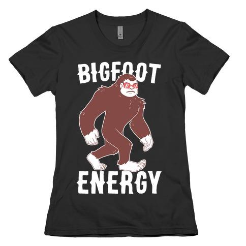 Bigfoot Energy Womens T-Shirt